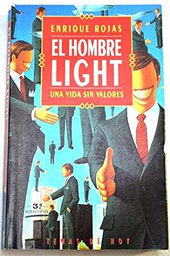 9788478801947: El hombre light: Una vida sin valores (Colección Fin de siglo) (Spanish Edition)