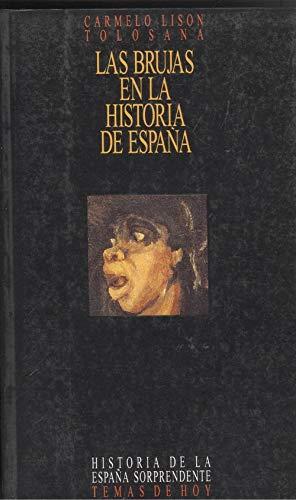 9788478802197: Brujas en la historia de España, las (Historia de la España sorprendente)