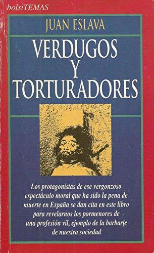 9788478802975: Verdugos y torturadores (Bolsitemas)