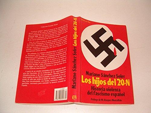 Hijos del 20-N, Los. Historia violenta del: Sánchez Soler, Mariano: