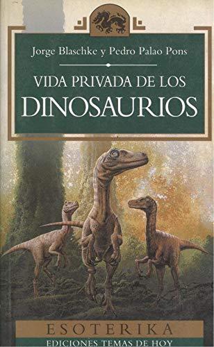 9788478803309: Vida privada de los dinosaurios
