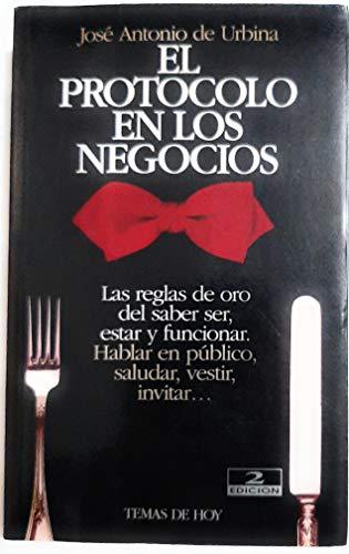 El Protocolo En Los Negocios (Spanish Edition): de Urbina, Jose Antonio
