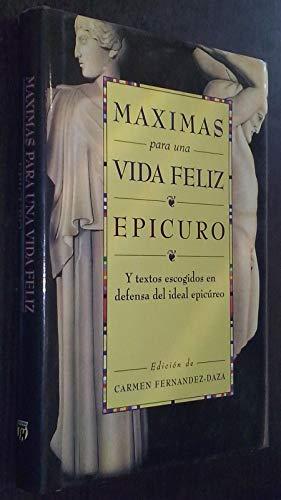 Máximas para una vida feliz: Epicuro