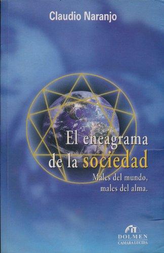 9788478804788: El eneagrama de la sociedad: Males del mundo, males del alma (Coleccion Fin de siglo) (Spanish Edition)