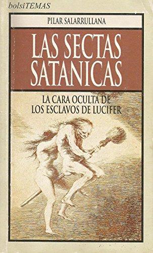 Las sectas satánicas: Salarrullana de Verda,