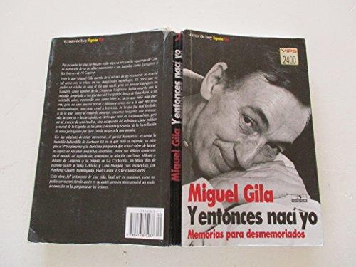 9788478805037: Y entonces naci yo (Coleccion Espana hoy) (Spanish Edition)