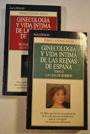 9788478805235: Ginecologia y vida intima 2 vols reinas de España