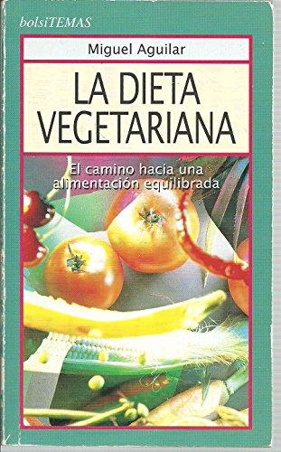 9788478805457: La dieta vegetariana