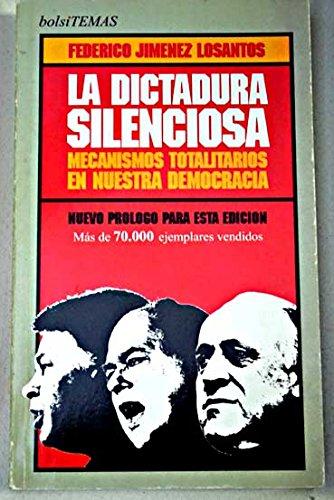 9788478806102: La Dictadura Silenciosa