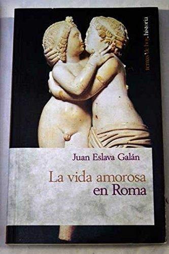 9788478806294: Vida amorosa en Roma