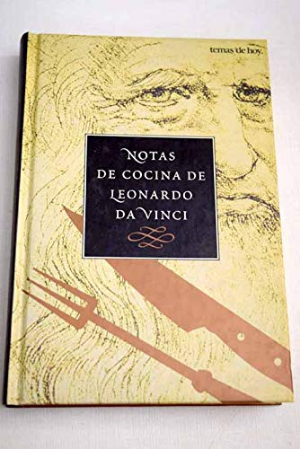Notas de Cocina de Leonardo Da Vinci (Spanish Edition) (8478807055) by Shelagh Routh; Jonathan Routh