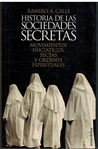 9788478807086: Historia de las sociedades secretas: movimientos iniciáticos, sectas y órdenes espirituales