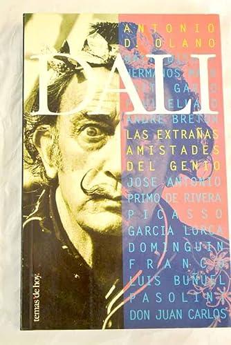 9788478807246: Dali: Las extranas amistades del genio (Spanish Edition)