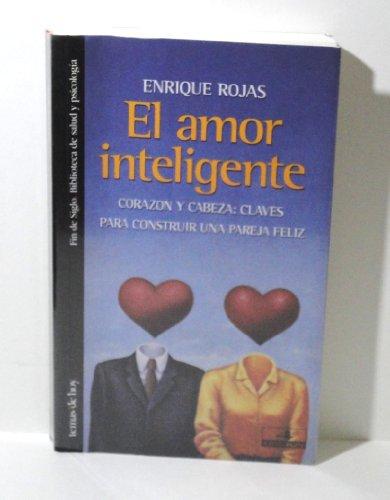 9788478807482: El Amor Inteligente