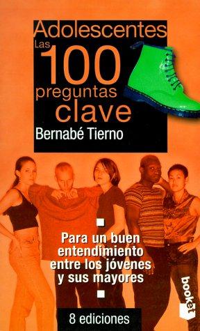 9788478807710: Adolescentes, las 100 preguntas clave(booket)