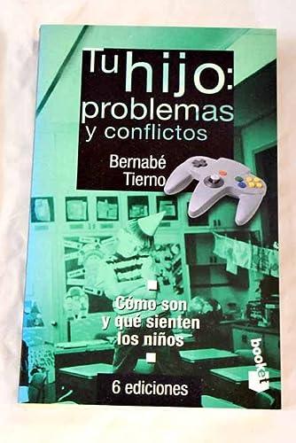 9788478807734: Tu hijo:problemas y conflictos