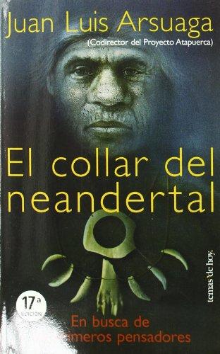 9788478807932: El collar del neandertal: En busca de los primeros pensadores (Tanto por saber) (Spanish Edition)