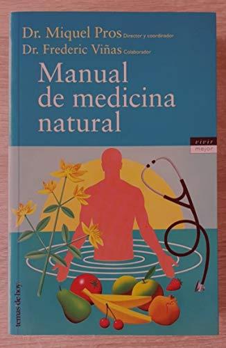 9788478807970: Manual de medicina natural