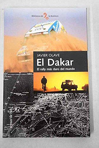 9788478808328: El Dakar El Rally Mas Duro Del Mundo