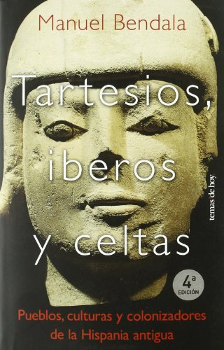 9788478808496: Tartesios, iberos y celtas (Tanto Por Saber)