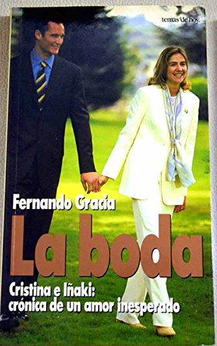 9788478808649: La boda (infanta Cristina)