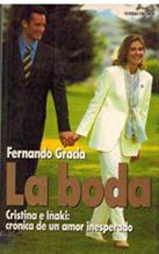 9788478808649: La boda (Spanish Edition)