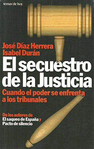 9788478808809: El secuestro de la justicia (Grandes temas)