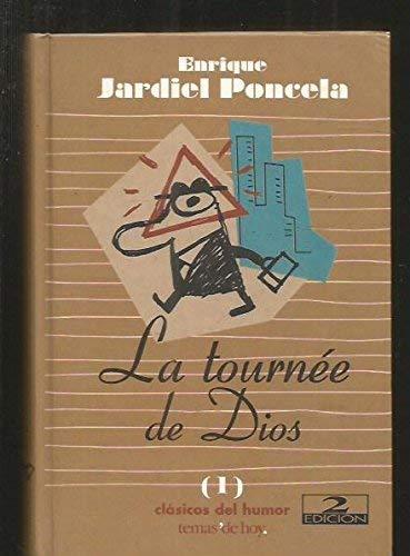 9788478809042: La Tournee de Dios (Clasicos del Humor) (Spanish Edition)