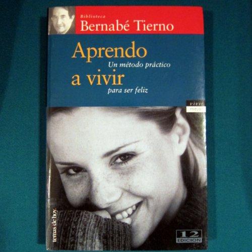APRENDE A VIVIR: Bernabe Tierno