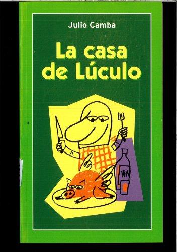 9788478809677: La casa de Luculo (Clasicos del Humor, 7)