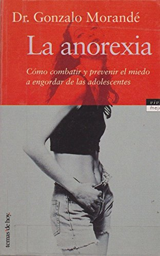 9788478809998: La Anorexia (Spanish Edition)