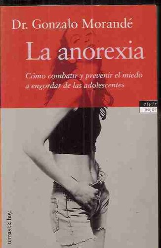 9788478809998: La Anorexia (Spanish Edition)