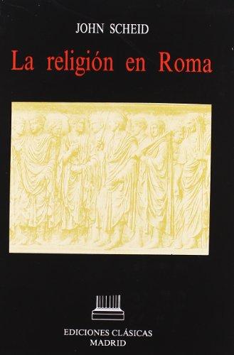 9788478820238: Religion en Roma, la