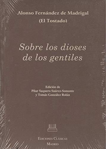 Sobre los dioses de los gentiles: Alfonso de Madrigal