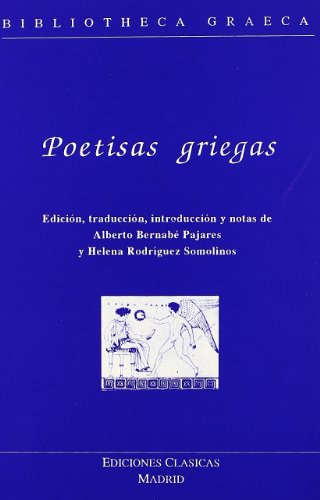 Poetisas griegas - Bernabe Pajares, A., Rguez. Somolinos, H