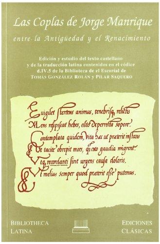 9788478821624: Las coplas de Jorge manrique : entre la antigüedad y el renacimiento
