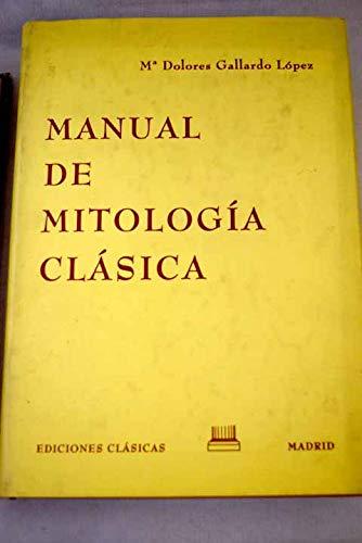 9788478821945: Manual de mitologia clasica (Spanish Edition)