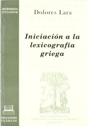 9788478822690: Iniciación a la lexicografía griega