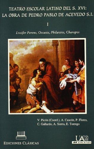 Teatro escolar latino del s-xvi - Picon, V. (coord.)