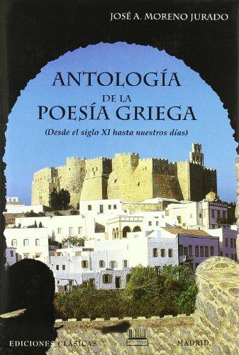 9788478823109: Antología de la poesía griega : desde mediados del siglo XI hasta nuestros días