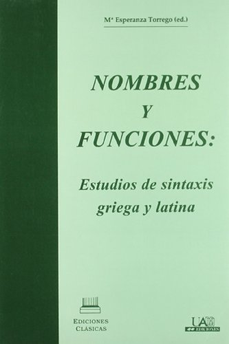 Nombres y funciones : estudios de sintaxis: Marà a Esperanza