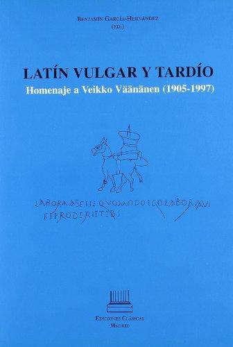 9788478824298: LATIN VULGAR Y TARDIO