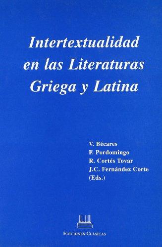 Intertextualidad en las Literaturas Griega y Latina.: BÉCARES, V., F. PORDOMINGO, a.o., (eds.),