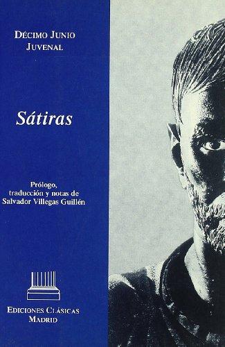 Juvenal. satiras: Villegas Guillen, Salvador