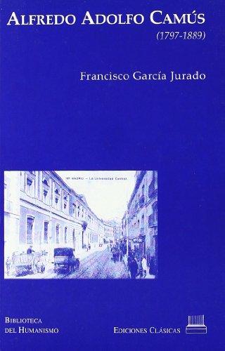9788478825103: ALFREDO ADOLFO CAMUS. 1797- 1889.