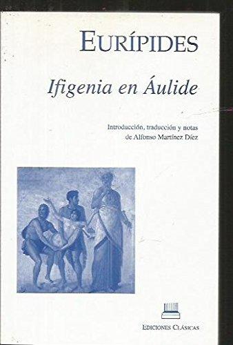 9788478825813: Ifigenia En Áulide