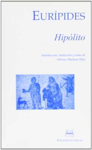Euripides. hipolito: Martinez Diez, Alfonso