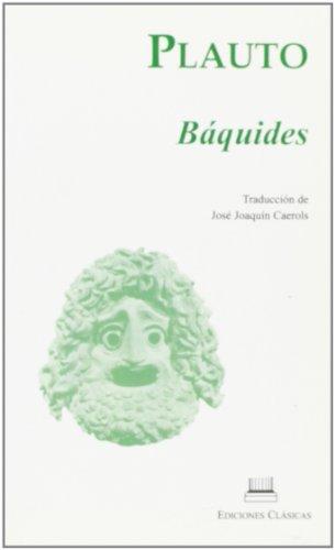 9788478825868: PLAUTO BAQUIDES BOLSILLO CLASICA