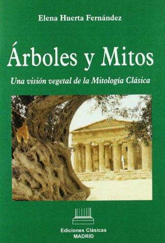 9788478826476: Árboles y mitos. Una visión vegetal de la Mitología Clásica