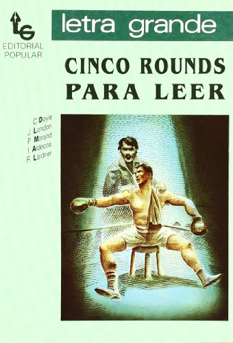 9788478840694: Cinco rounds para leer/ Five Rounds to Read (Letra Grande) (Spanish Edition)